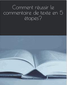 On voit le livre pour réviser la méthode du commentaire pour l'oral du bac de français 2021.